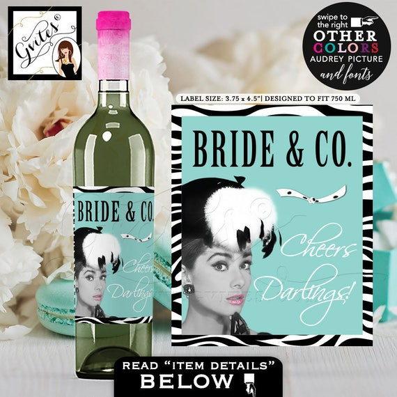 "Bride and Co Wine Bottle Labels Audrey Hepburn party themed PERSONALIZED text, decor party favors  stickers. {3.75x4.5""/4 Per Sheet}"