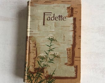 Old 1896 Book Titled Fadette, Book Decor