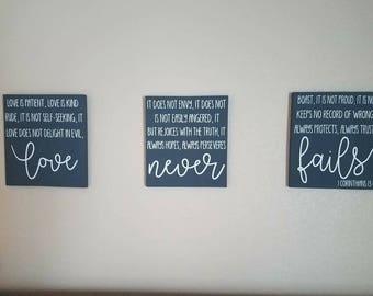 Love is Patient - Love is Kind - Love Never Fails - Three Sign Set - 1 Chorinthians 13:4