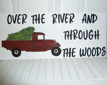 Handmade Primitive Wooden Sign - Over the River and Through the Woods