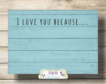 I Love You Because Printable | I Love You Because Dry Erase | Instant Download | 8x10 Digital Print | Printable I Love You Because