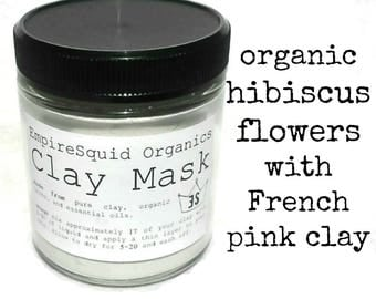 French Pink Clay Mask with Organic Hibiscus | Rejuvenating Clay Mask | Mud Mask | Facial Mask | Organic Face Mask | Natural Face Mask | Acne