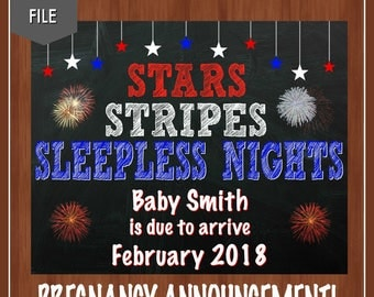 4th of July Pregnancy Announcement - Stars, Stripes, Sleepless Nights - Fourth of July Pregnancy Announcement - Fireworks - DIGITAL