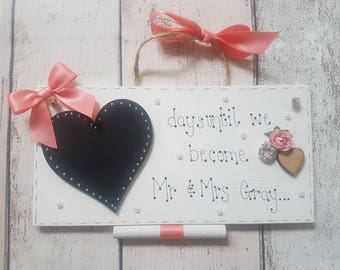 Wedding countdown sign, personalised wedding plaque, marriage countdown, days until we become Mr & Mrs