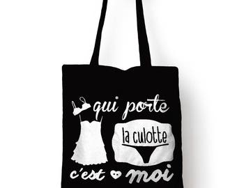 """Tote bag, bag of course black """"who wears the pants"""""""