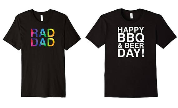 The raddest baddest awesomest t-shirts for dad on Father's Day! Hands down the best gift for him or any guy. See all photos.