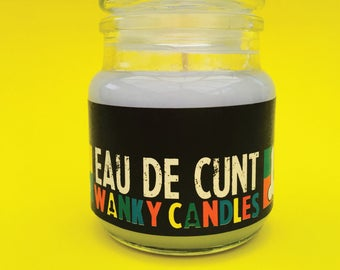 WANKY CANDLES - Cheeky, Funny , Offensive, Rude Novelty Candles - Eau de Cunt