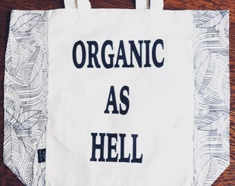 ORGANIC AS HELL market tote