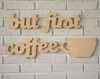 but first coffee with a coffee cup rustic wooden sign decoration, perfect coffee lovers gift, cosy kitchen decoration