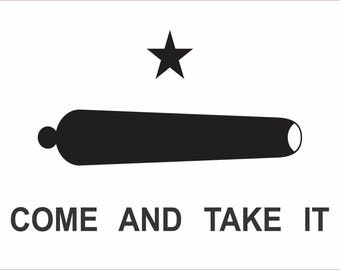 5in x 3in Come And Take It Sticker Vinyl Gonzales Battle Vehicle Flag Decal