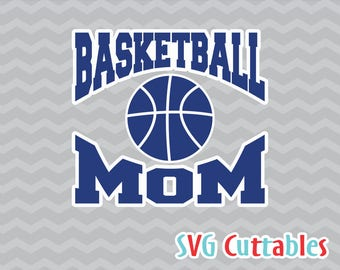 Basketball Mom svg, basketball cut file, basketball svg, silhouette file, cricut cut file, digital download
