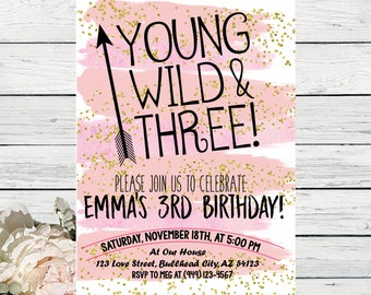 Young Wild & Three Boho Arrow Watercolor Personalized birthday  invitation- ***Digital File*** (YW3-PnkGold13 2017)
