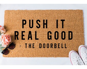 Push It Doormat - Funny Doormat - Welcome Mat - Funny Rug - Reminder Rug - Sassy Doormat - Sassy Doormat - Unique Doormat - Hello