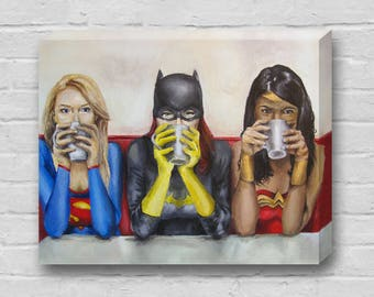 Super Women Need Coffee - Superhero Supergirl, Batgirl, Wonder Woman 8x10 Art Canvas Print