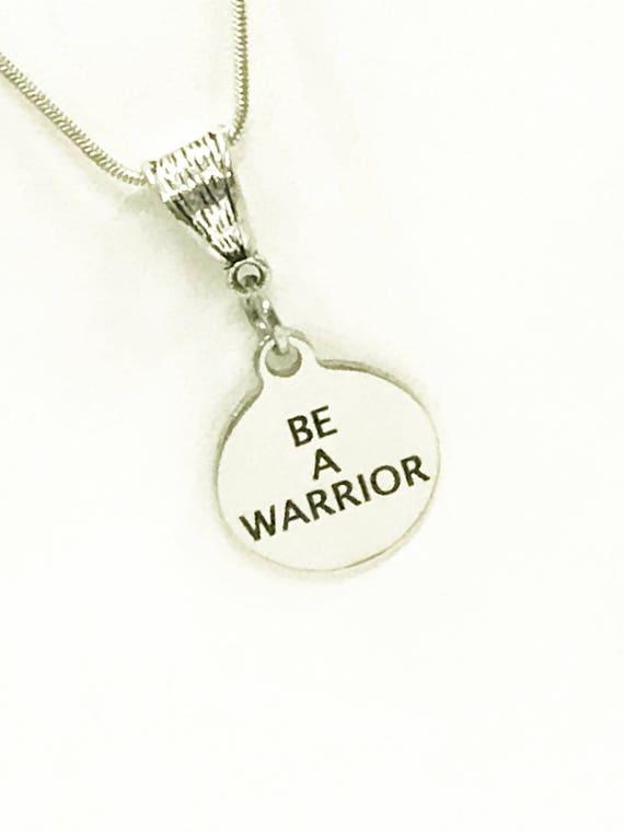 Encouragement Necklace, Be A Warrior Necklace, Daughter Necklace, Daughter Encouragement Gift For Her, Success Quote, Encouragement Quote