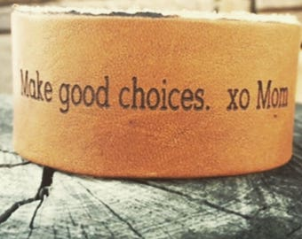 Make good choices xo Mom leather kids cuff