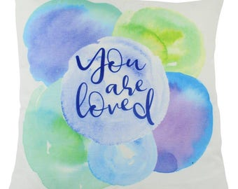 You are Loved | Pillow Cover | 18x18 | Pillow | Gift for Her | Gift for Him | Romantic Gifts | Valentines Day Gift |  Love Pillowcase | Love