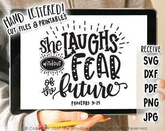 She Laughs Without Fear, Bible Verse, She Is Clothed In Strength and Dignity, Proverbs 31 SVG, Cut File, Hand Lettered, Silhouette, Cricut