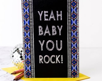 Yeah Baby You Rock! Card; Congratulations Card; Celebration Card; Congrats; Well Done Card; Card For Him; Husband Card; Male Card; GC517