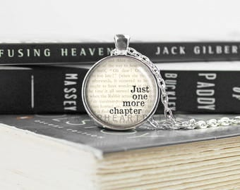 Just One More Chapter - Bookworm Necklace - Bookworm for Her - Book Quote Necklace - Reading Necklace - Reader Charm - Book Charm - (B5920)