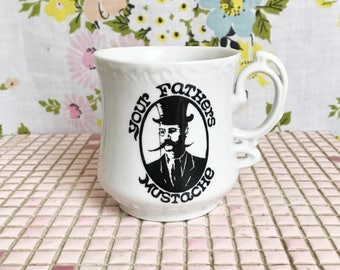 Vintage Your Father's Mustache mustache protecting mug coffee cup