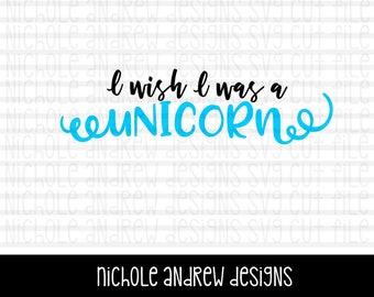 I wish I was a unicorn svg design | unicorn svg | unicorn svg design