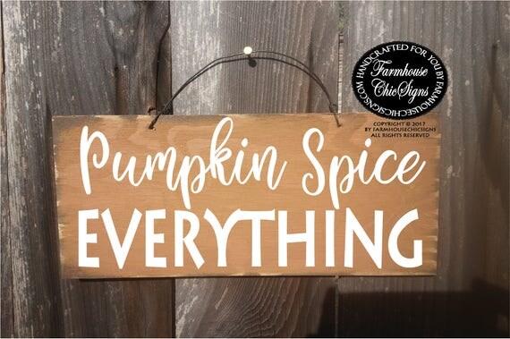 pumpkin spice, pumpkin spice sign, pumpkin spice season, pumpkin spice decor, pumpkin spice everything, pumpkin spice decoration, 315