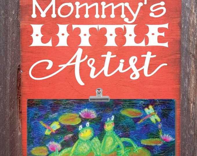 look what i made, mommy's little artist, kids art display, children's artwork display, mommy's picasso, kids art displays