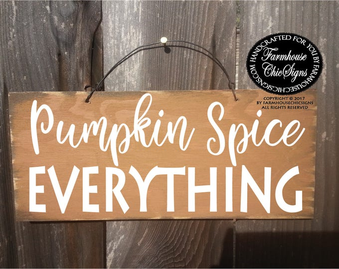pumpkin spice, pumpkin spice sign, pumpkin spice season, pumpkin spice decor, pumpkin spice everything, pumpkin spice decoration