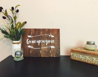 Grace Upon Grace wooden plaque
