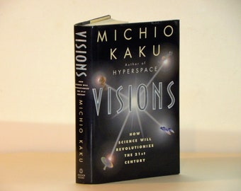 Visions - Michio Kaku - SIGNED - 1997 - HC 1st edition/1st printing science book