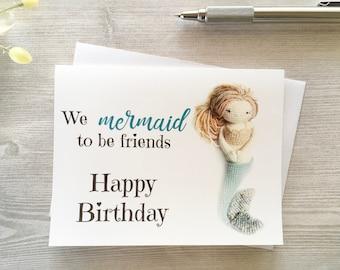 We Mermaid to be Friends Birthday Card - Mermaid birthday