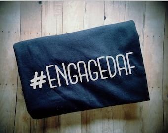 Hashtag ENGAGEDAF Women's T-Shirt - Engagement Announcement - Fiance Clothing - Engaged Clothing - Just Engaged Photo Prop - I Do Gear