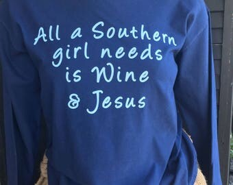 XLarge Christian Southern themed Wine & Jesus Long Sleeve t-Shirt