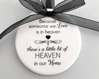 Heaven in our home Ornament, In loving memory, Remembrance Gift, ornaments, Memorial Ornament, Memorial Gift, Loved one in Heaven Ornament