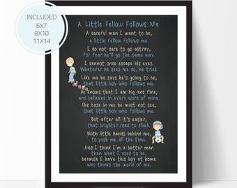 Father's Day Gift, Father's Day Print, A Little Fellow Follows Me, Father's Day Poem, First Father's Day, New Dad, Nursery Wall Art, D67-Q3