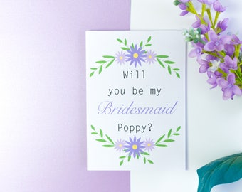 Will you be my Flower Girl / Bridesmaid / Maid of Honour Greeting Card
