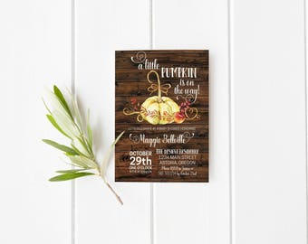 Little Pumpkin Baby Shower Invitation- Fall- Autumn- Baby Bash- Sprinkle- Couples Shower- Wood- Rustic- Print Yourself