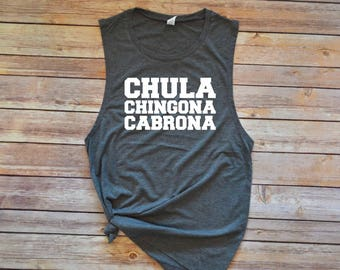 Chula Chingona Cabrona / Workout Tank / Gym Tank / Muscle Tank / Barre Tank / Spin Tank / Motivational Tank