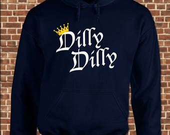DILLY DILLY - Mens Hooded Sweatshirt - all sizes available - funny medieval king queen beer toast pullover hoodie