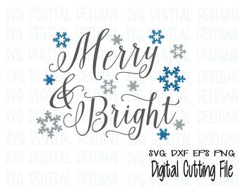 Merry and Bright SVG Cut File Design, Christmas Winter Holiday Quote Svg Dxf Eps Png files for Silhouette Scal Cricut Commercial Use