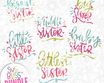 Sister SVG Bundle| Handlettered Cutting File for Cricut & Silhouette Crafters| Siblings SVG eps dxf png| Instant Download