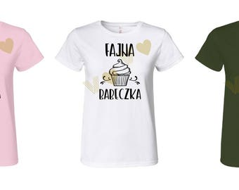 Fajna Babeczka T-shirt 3 colors, Gift for Polish friend, girlfriend, wife, mother, 100% cotton, High-Quality, XS - 3XL, big sizes, cupcake