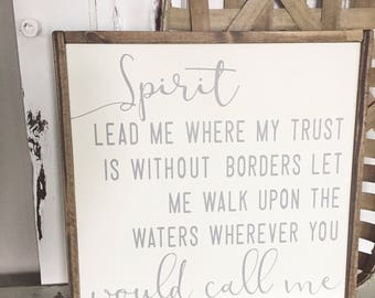 """Spirit Lead Me Sign 