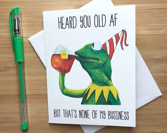 Funny Frog 'None of my Business' Birthday Card, Internet Meme Card, Birthday Card, Funny Greeting, Happy Birthday,  Internet Memes