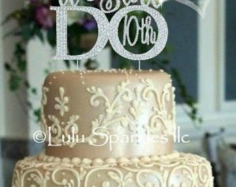 "Anniversary ""We Still Do 10th"" cake topper. Crystal rhinestones cake decoration. 10th Vow Renewal Party Supplies"