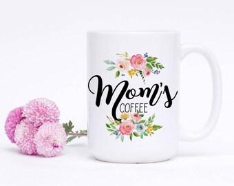 Coffee Mug for Moms - Mom Mug - Statement Mug - Coffee Mug for Her - Cute Coffee Mug - Mom Mugs - Gift for Mom - Personalized Mug for Her