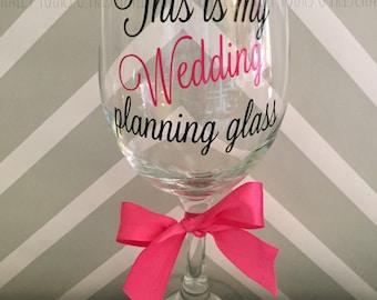 Wedding Planning Wine Glass / Bride
