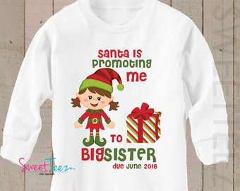 Big Sister shirt Promoting me to Big Brother LONG SLEEVE Shirt Christmas Elf Personalized Due Date Shirt Sibling Announcement Shirt