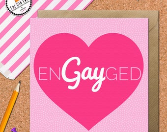 Engagement Card • Gay Engagement Card • Love Card • Equality Card • Marriage • Lesbian Engagement Card • Gay Engagaement Card • EnGAYged